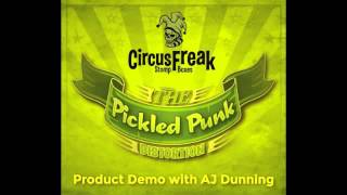 Circus Freak Music - Pickled Punk Distortion - Product Demo with AJ Dunning