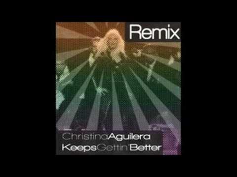 Keeps Gettin' Better - Unoffical Remix