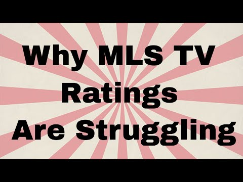Why MLS TV ratings are struggling and how to fix them