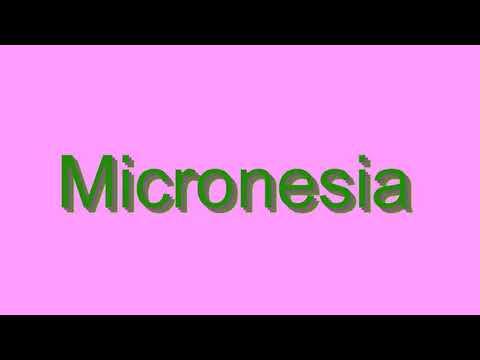 How to Pronounce Micronesia