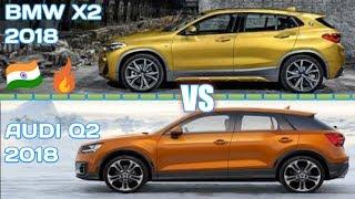 BMW X2 2018 vs AUDI Q2 2018  Comparison  INDIA Interior exterior [ Car Guru ]