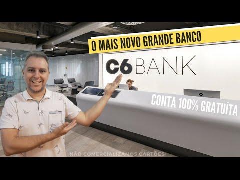 ?C6Bank O Mais Novo Grande Banco Brasileiro,Conta 100% Gratuíta,Cartão de Crédito Grátis.???