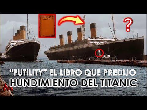 """EL LIBRO QUE PREDIJO EL HUNDIMIENTO DEL TITANIC - """"Futility"""" - MendoZza"""