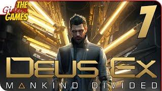 Прохождение Deus Ex: Mankind Divided #7 ➤ КТО-ТО ТОЧНО ВРЁТ...