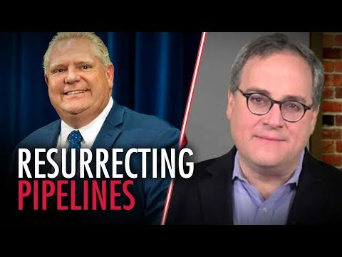 Doug Ford attempts to revive the Energy East pipeline - Ezra Levant