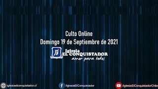 Culto online - Domingo 19 de Septiembre de 2021