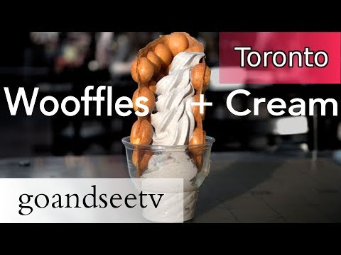 WOOFFLES & CREAM ~ Hong Kong Waffles + Ice Cream  ~ Toronto Canada Travel Guide  ~ See Toronto Now!!
