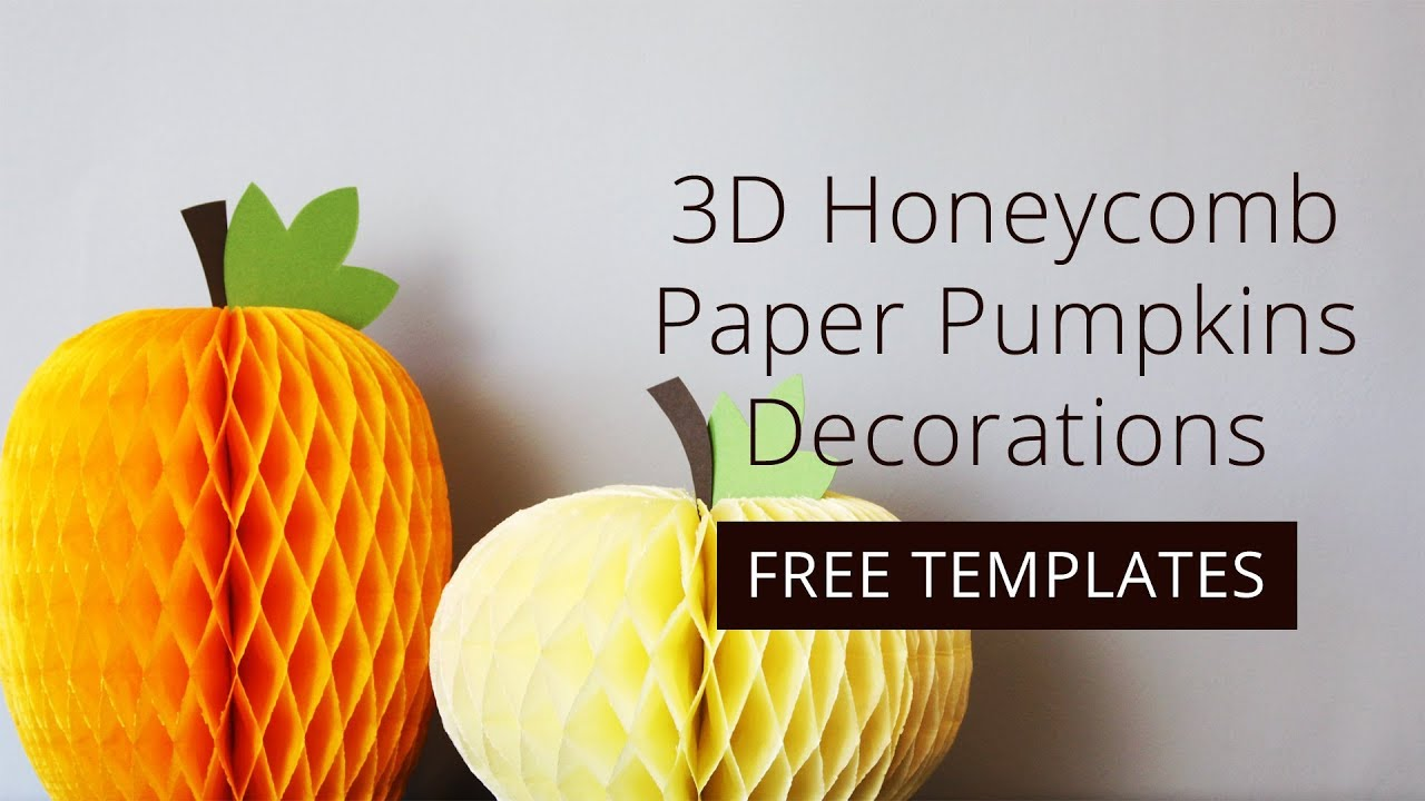 How to Make 3D Honeycomb Paper Pumpkins Decorations + FREE Template ...
