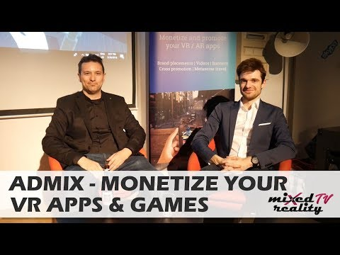 Admix Helps VR / AR Developers Monetize Their Apps & Games - Interview With Admix CEO Sam Huber