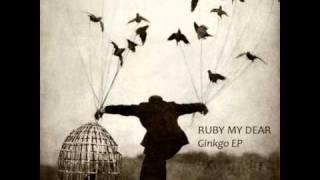 Ruby My Dear - Esik Iclik