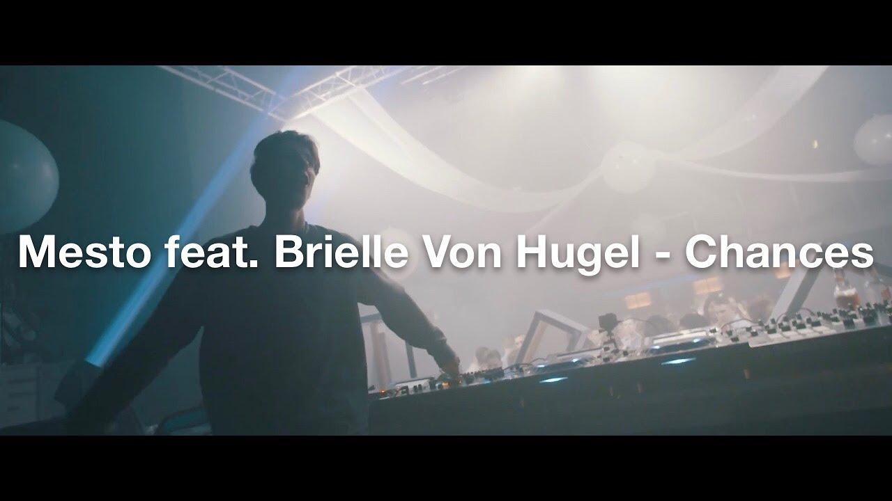 Download Mesto feat. Brielle Von Hugel - Chances (HQ Preview)