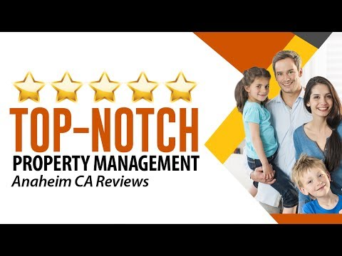 Top-Notch Property Management Company in Anaheim CA Reviews by Laura M. - (714) 400-9997