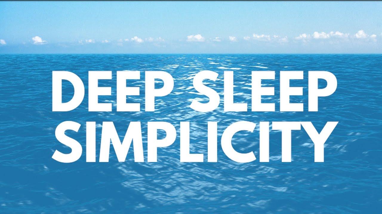 DEEP SLEEP SIMPLICITY guided Sleep meditation deep sleep fast calm sleep relaxing sleep