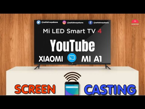 MI A1 SCREEN CAST TO MI SMART ANDROID TV
