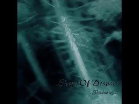 Shape of Despair - Shades Of... (Full Album) 2000