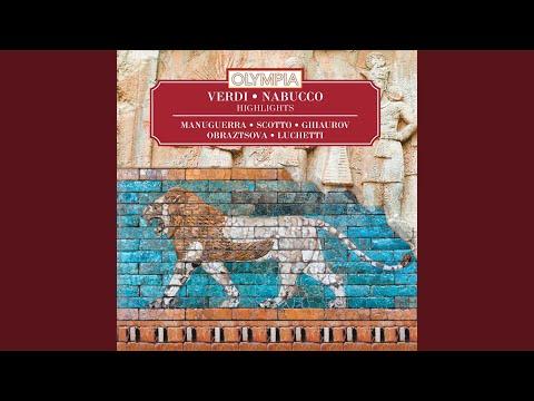 Nabucco, Act III: Va Pensiero, Sull`ali Dorate