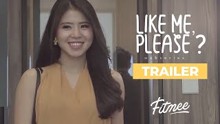 Like Me, Please? Trailer - FITmee Webseries