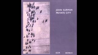 John Surman - Not Love Perhaps