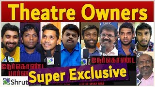 Super Hit Theatre Owners about Nerkonda Paarvai Ajith Kumar Nerkonda Parvai Review