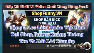Tặng 2 ACC VIP Trắng Thông Tin 100% Liên Quân Mobile Tại Shop Funny Gaming TV | Bé Hoàng TV