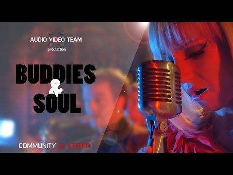 Buddies & Soul - Hit mix live - AVTEAM PRODUCTION