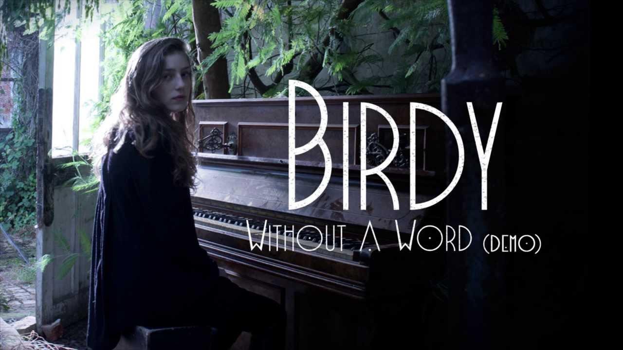 birdy-without-a-word-demo-audio-birdy