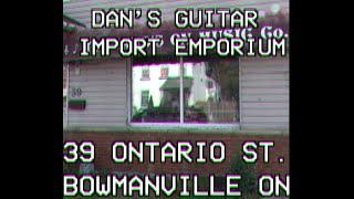 Dan's Guitar Import Emporium!
