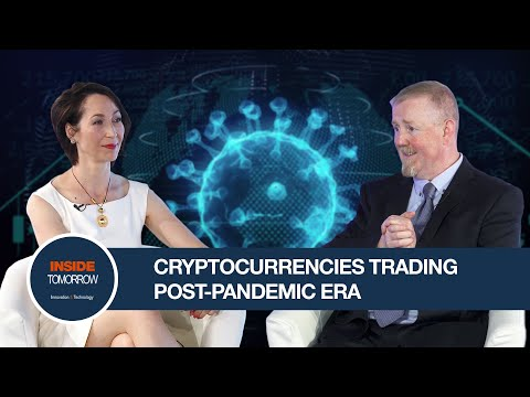 Post-Pandemic World Looks At Cryptocurrencies