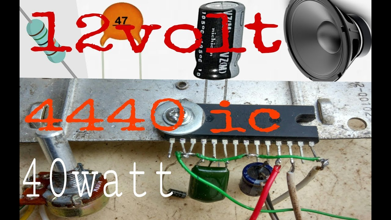 how to make 12v audio amplifier circuit 40watt use ic la4440 ( in hindi 100% working ) 12 Volt Transistor Switch