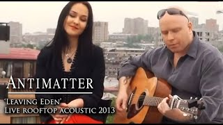 Antimatter - Leaving Eden Live Rooftop Acoustic