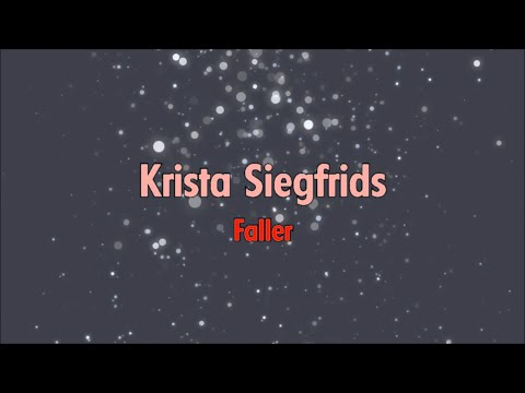 Krista Siegfrids - Faller (Lyrics)