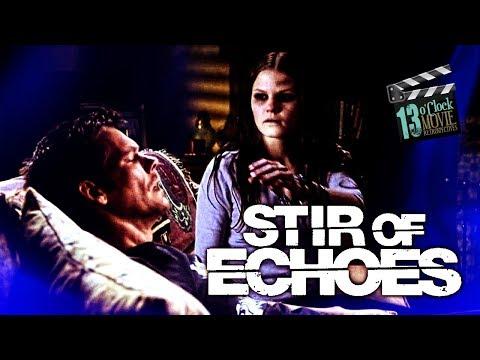 13 O'Clock Movie Retrospective: Stir of Echoes