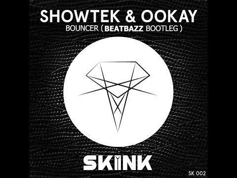 Showtek & Ookay - Bouncer (Beatbazz Bootleg)