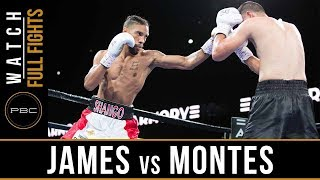 James vs Montes Full Fight: August 24, 2018 - PBC on FS1