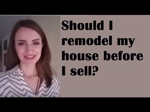 Should I remodel my house before I sell?