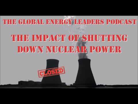 Episode 57 - The Impact of Shutting Down Nuclear Power - Edward Kee