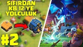 SIFIRDAN KB12 YE YOLCULUK #2   BİNA 3 OLUYOR !! - Clash Of Clans Nasıl Oynanır ?