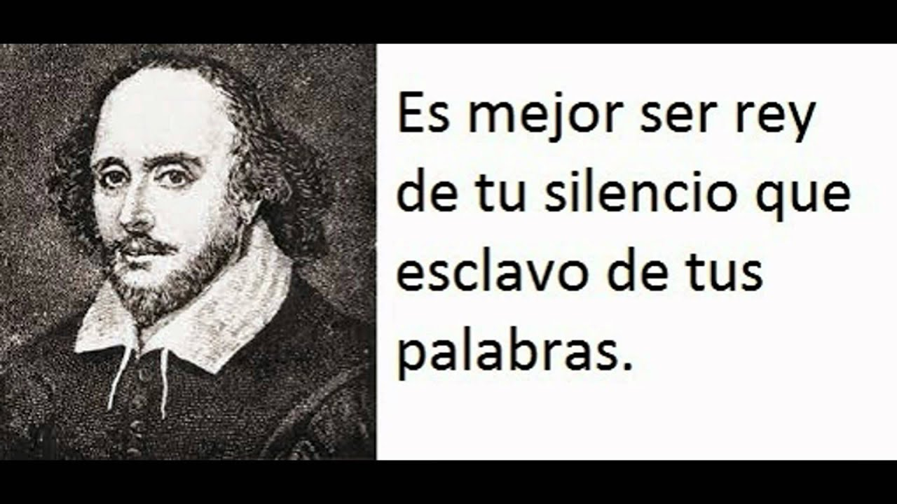 Frases Celebres William Shakespeare Mejores Frases De Shakespeare William Citas Célebres