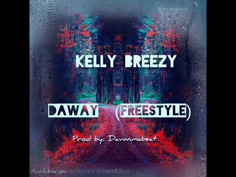 kelly-breezy---daway-(freestyle)