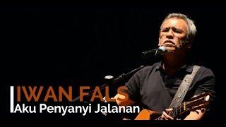 Gambar cover Iwan Fals - Aku Penyanyi Jalanan + Lirik - Lagu Tidak Beredar