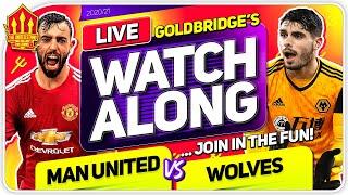 MANCHESTER UNITED vs WOLVES With Mark GOLDBRIDGE LIVE