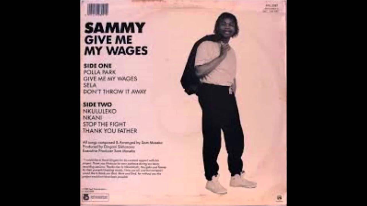 Download Sammy Maseko-Give me my wages