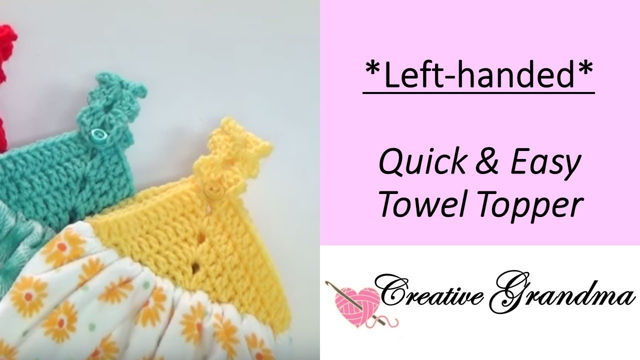 Left Handed Quick & Easy Towel Topper - YouTube