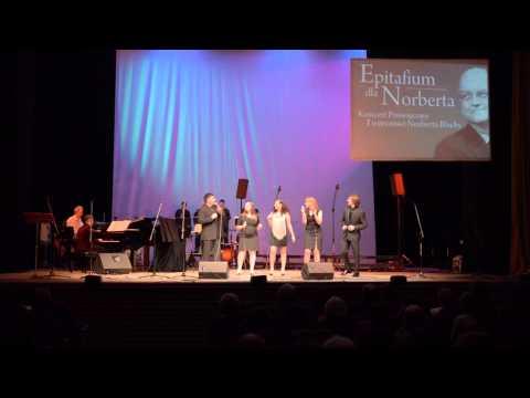 Akademia Muzyczna w Katowicach – Wydział Jazzu – I wish – Epitafium dla Norberta Blachy. Rybnik 2013