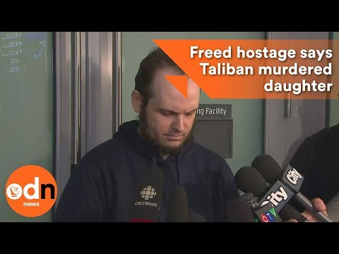 Freed hostage says Taliban murdered daughter