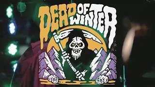 Dead of Winter Festival 2019 [PROMO]