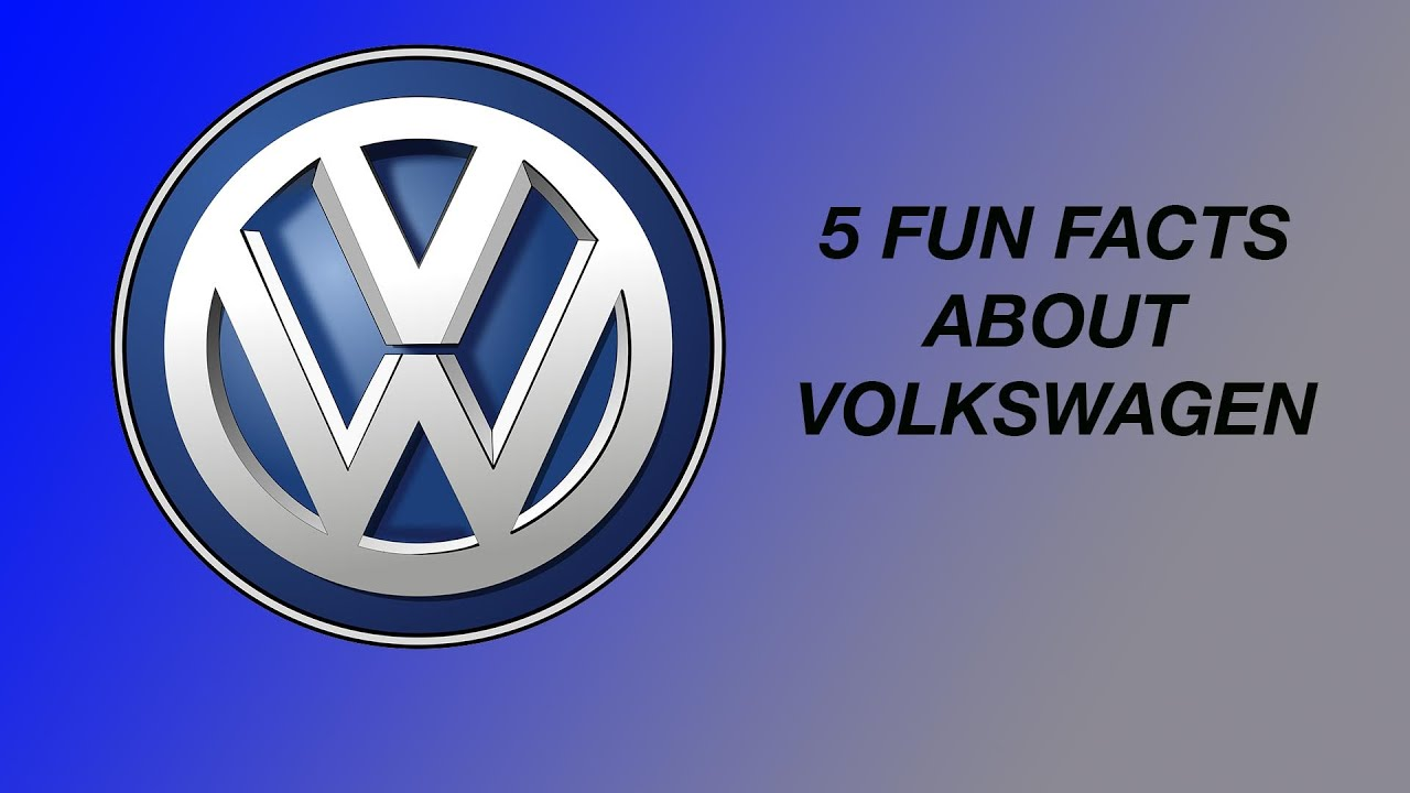 5 FACTS YOU DIDN'T KNOW ABOUT VOLKSWAGEN - YouTube