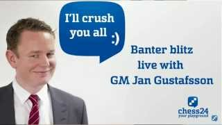 Banter Blitz Chess with Jan Gustafsson, October 16 2015