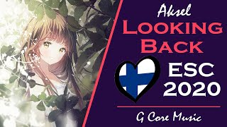 [Nightcore] Aksel - Looking Back | Finland Eurovision 2020
