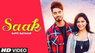 Saak: Suffi Rathour (Full Song) Happy Raikoti | Gag Studioz | Latest Punjabi Songs 2019